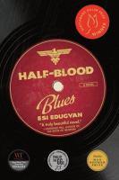 Half blood blues.