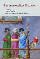 Aristotelian Tradition : Aristotle's works on logic and metaphysics and their reception in the Middle Ages /