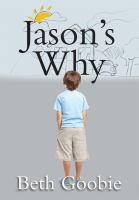 Book cover of Jason's Why by Beth Goobie