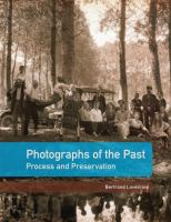 Photographs of the past : process and preservation