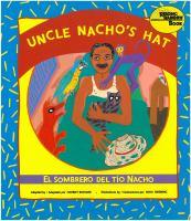 El sombrero del Tío Nacho: Uncle Nacho's hat