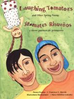 Laughing Tomatoes and Other Spring Poems: Jitomates Risue~nos Y Otros Poemas De Primavera