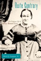 Quite contrary : the litigious life of Mary Bennett Love
