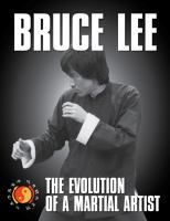 Bruce Lee : the evolution of a martial artist