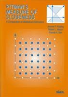 Pitman's Measure of Closeness [electronic resource]: A Comparison of Statistical Estimators