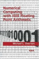 Numerical Computing with IEEE Floating Point Arithmetic [electronic resource]