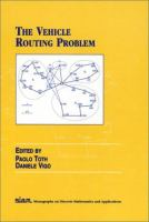 The Vehicle Routing Problem [electronic resource]