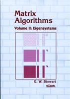 Matrix Algorithms [electronic resource]: Vol. 2: Eigensystems