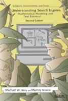 Understanding Search Engines [electronic resource]: Mathematical Modeling and Text Retrieval