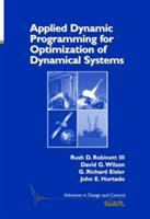 Applied Dynamic Programming for Optimization of Dynamical Systems [electronic resource]