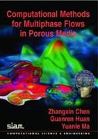 Computational Methods for Multiphase Flows in Porous Media [electronic resource]