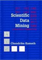 Scientific data mining [electronic resource] : a practical perspective