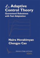 L1 adaptive control theory [electronic resource] : guaranteed robustness with fast adaptation