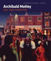 Archibald Motley : jazz age modernist