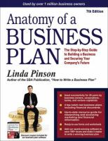 Anatomy of a business plan : a step-by-step guide to building your business and securing your company's future.