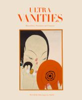 Ultra vanities : minaudieres, necessaires and compacts