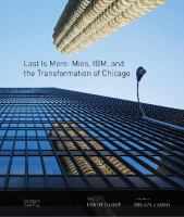 Last is more : Mies, IBM, and the transformation of Chicago