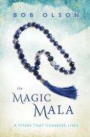 The Magic Mala: A Story That Changes Lives
