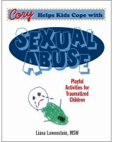 Cory helps kids cope with sexual abuse : playful activities for traumatized children