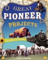 Great Pioneer Projects You Can Build Yourself