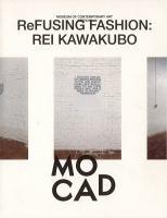 ReFUSING Fashion : Rei Kawakubo