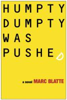Humpty Dumpty was pushed [electronic resource] : a novel