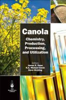 Canola [electronic resource] : chemistry, production, processing, and utilization