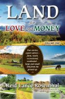 Land for love and money. Volume one
