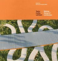Making sense of landscape : Taylor Cullity Lethlean
