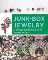 Junk box jewelry : 25 DIY low cost (or no cost) jewelry projects