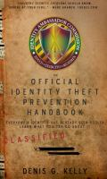 The official identity theft prevention handbook : everyone's identity has already been stolen- learn what you can do about it