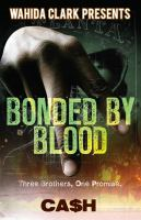 Bonded by blood : a novel