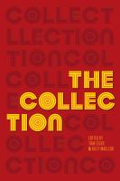 Book cover Image: The Collection: Short Fiction from the Transgender Vanguard