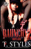 Raunchy 2 : mad's love