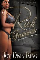 Rich or famous. : rich because you can buy fame : a novel