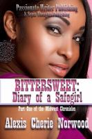 Bittersweet : diary of a safegirl