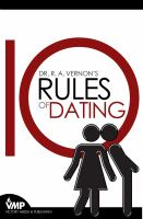 Dr. R. A. Vernon's 10 rules of dating