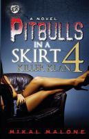Pitbulls in a skirt. 4, Killer Klan : a novel