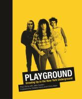 Playground : growing up in the New York Underground