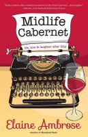 Midlife cabernet : life, love & laughter after fifty