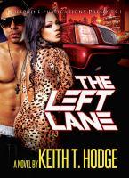 The left lane : a novel