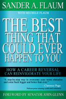 The best thing that could ever happen to you : how a career reversal can reinvigorate your life
