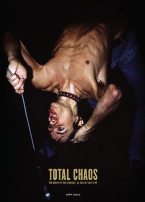Total Chaos: The Story of the Stooges book jacket