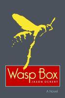 Wasp box.