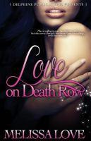 Love on death row