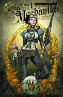 Lady Mechanika: Volume 1, The Mystery of the Mechanical Corpse
