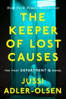Cover of the book The keeper of lost causes