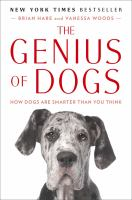 The genius of dogs [electronic resource] : how dogs are smarter than you think