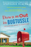 Down and out in Bugtussle [electronic resource] : the mad fat road to happiness
