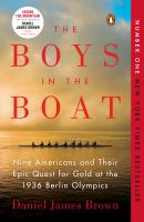 Cover of the book The boys in the boat : nine Americans and their epic quest for gold at the 1936 Berlin Olympics